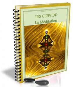 LES CLEFS DE LA MEDITATION